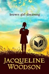 Brown Girl Dreaming by Jacqueline Woodson - RapunzelReads